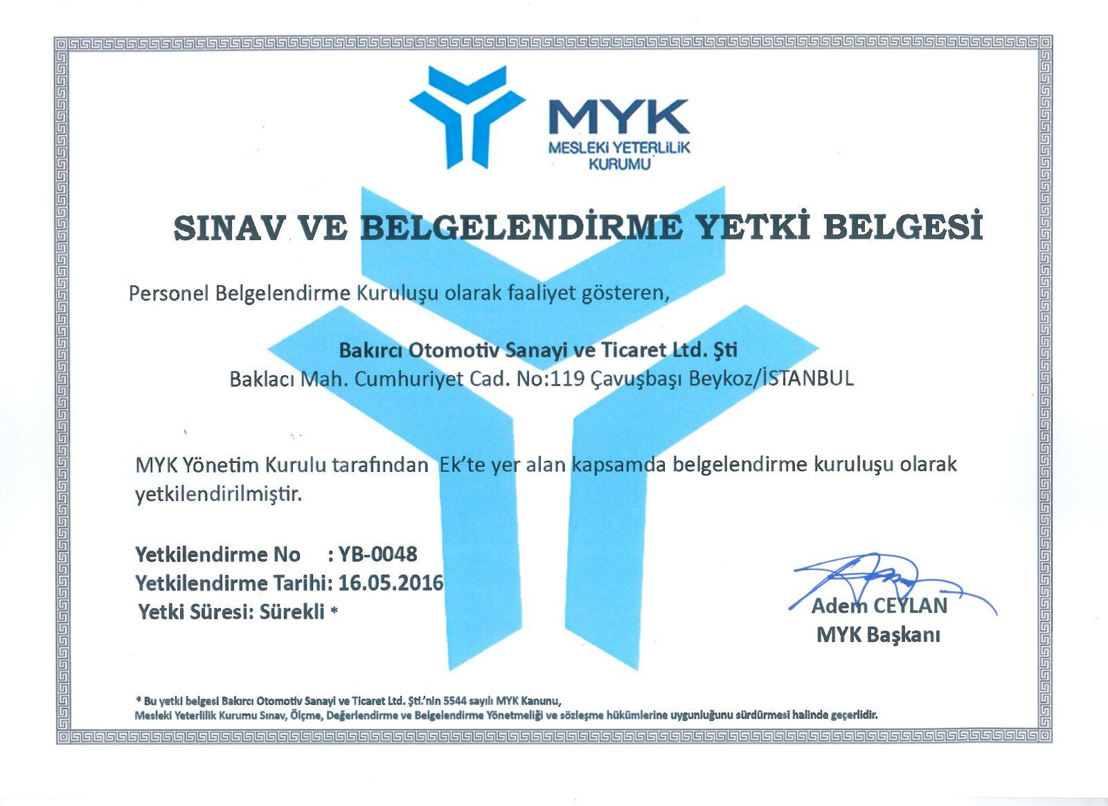 BAKIRCI, TÜRKAK tarafından AB-0088-P Akreditasyon Numarası ile akredite  edilmiş ve MYK tarafından da YB-0048 kodu ile Yetkilendirilmiş  Belgelendirme Kuruluşudur. | BAKIRCI | Bakırcı garagineering